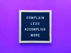 reduce excessive complaining